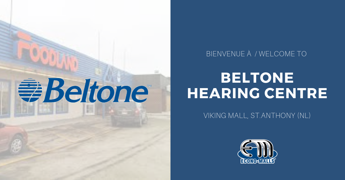 Beltone Hearing Centre to open in Viking Mall– NL - Econo-Malls